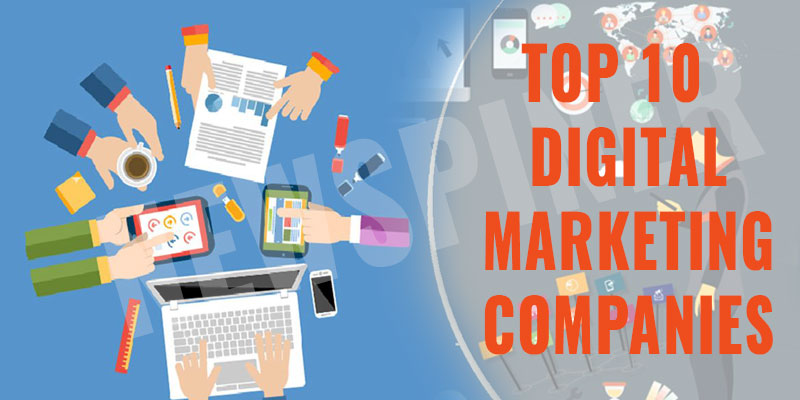 Top 10 Digital Marketing Companies