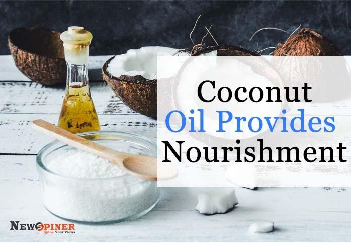 Coconut oil provides nourishment