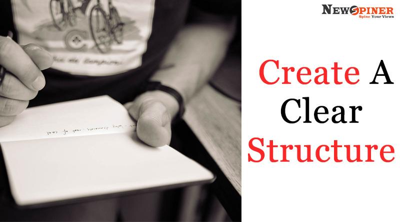 Create a clear structure