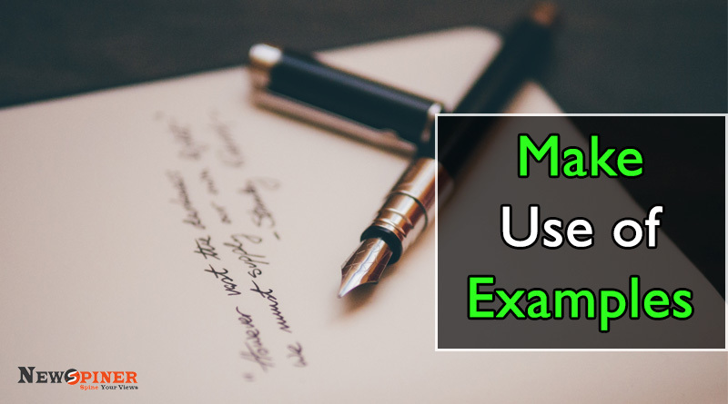 Make use of examples