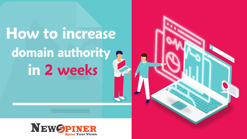 How to Increase Domain Authority in 2 weeks?