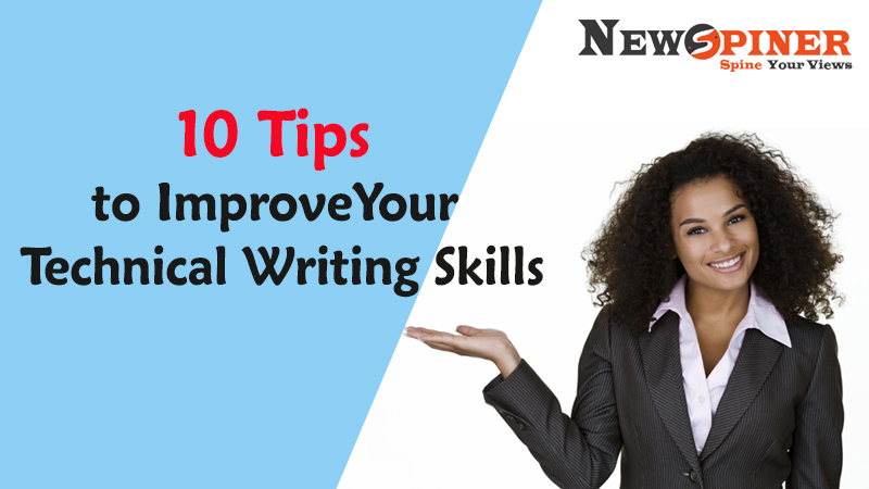 10 Tips to Improve Your Technical Writing Skills