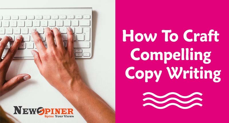 How to craft compelling Copy Writing?