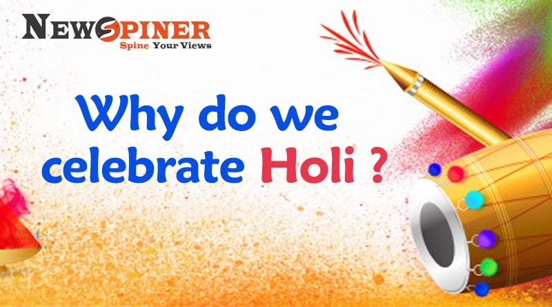 Why do we Celebrate Holi?