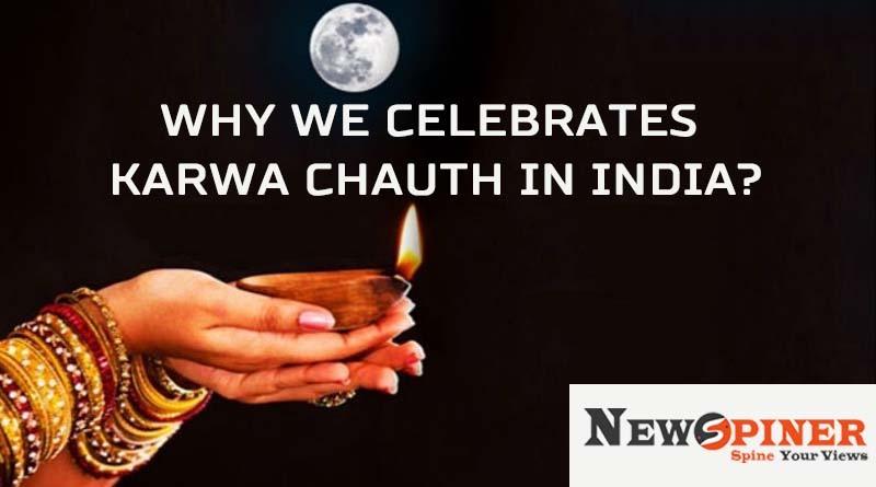 Why we celebrate Karwachauth in India?