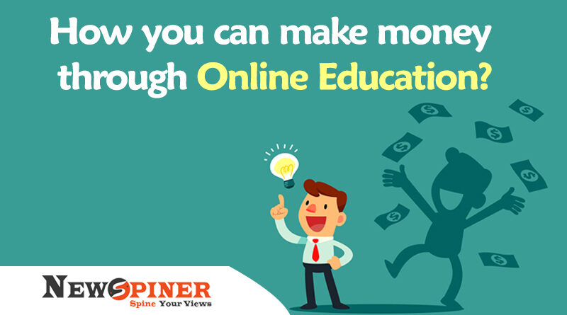 make money through Online Education