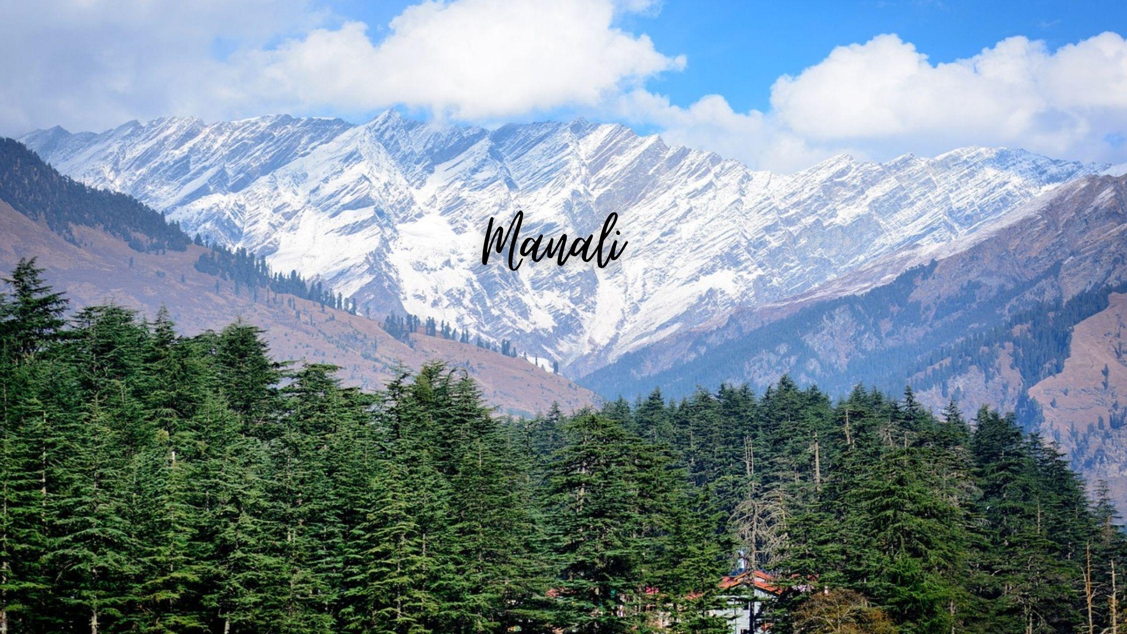 Manali - Snowy Honeymoon Destinations in India