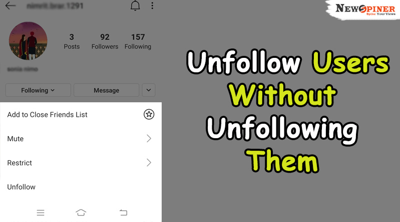 Unfollow users without unfollowing them - Hidden Features of Instagram