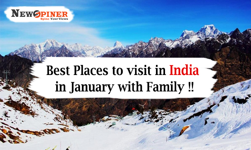 6 Best Places to visit in India in January with family!!!