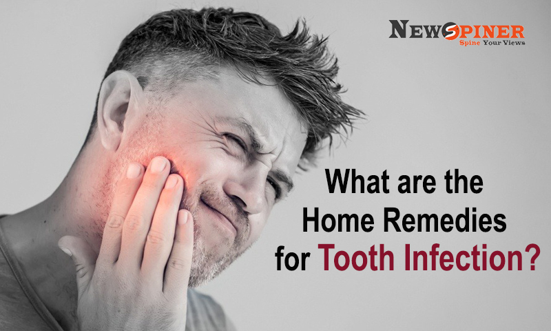 What are the Home remedies for Tooth Infection?