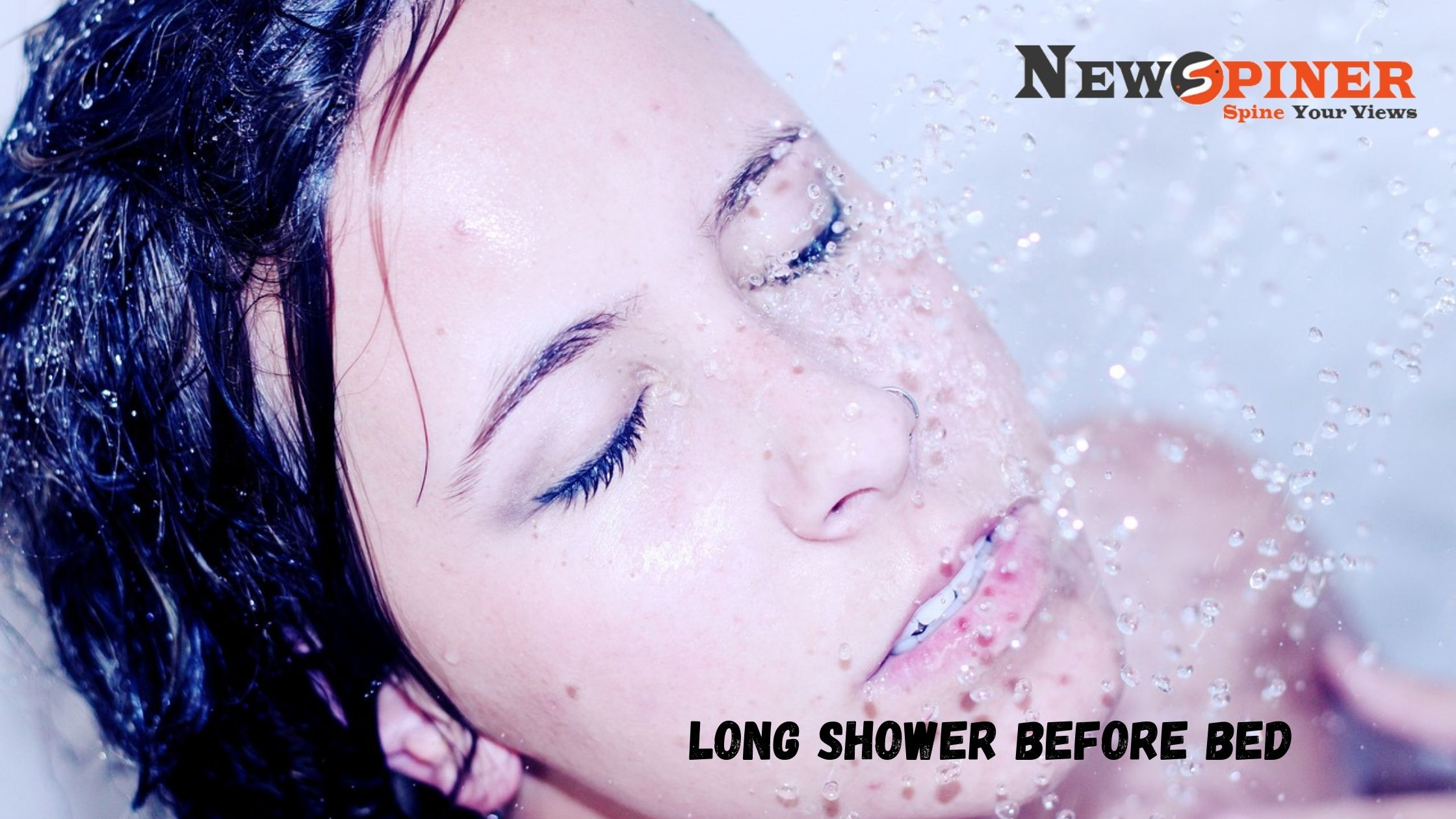 Long Shower Before Bed
