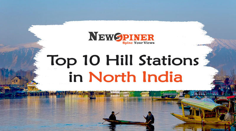 Top 10 Hill Stations in North India