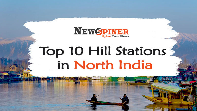 Top 10 Hill Stations in North India!!!