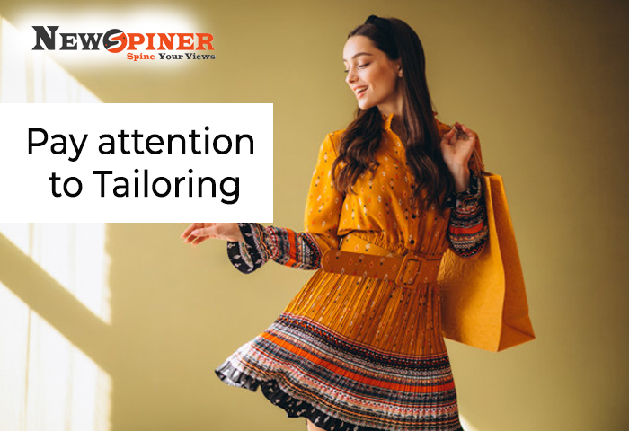 Pay attention to tailoring
