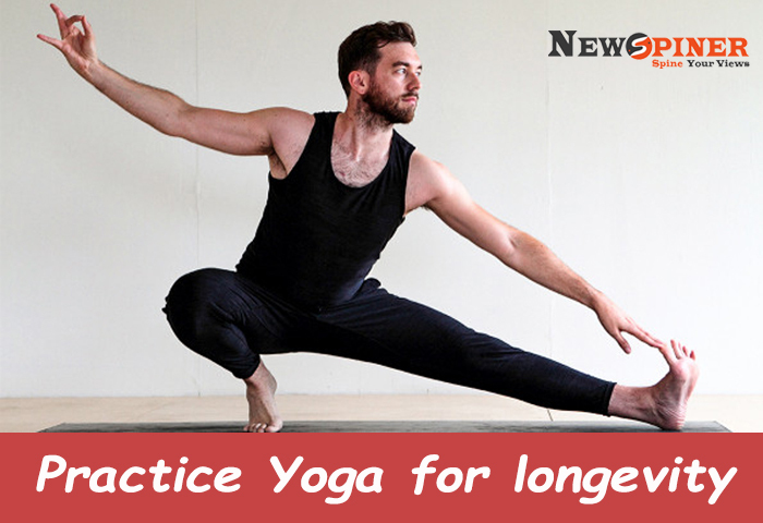 Practice Yoga for longevity