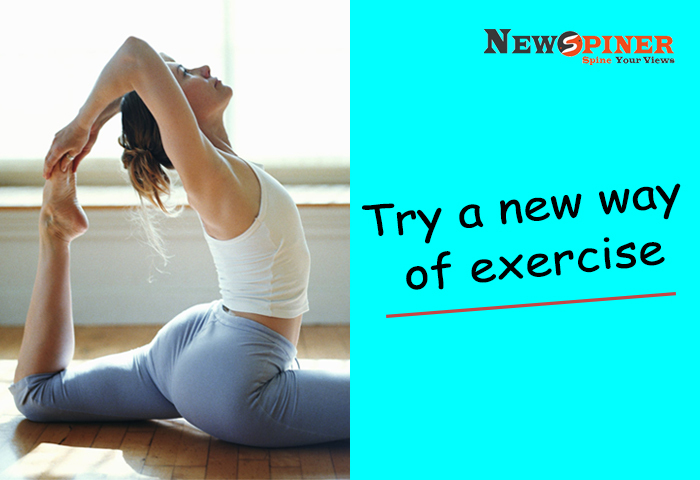 Try a new way of exercise