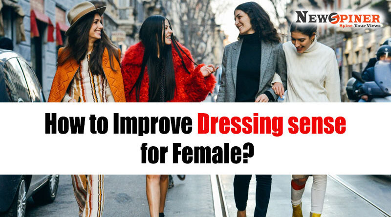 How to improve dressing sense female
