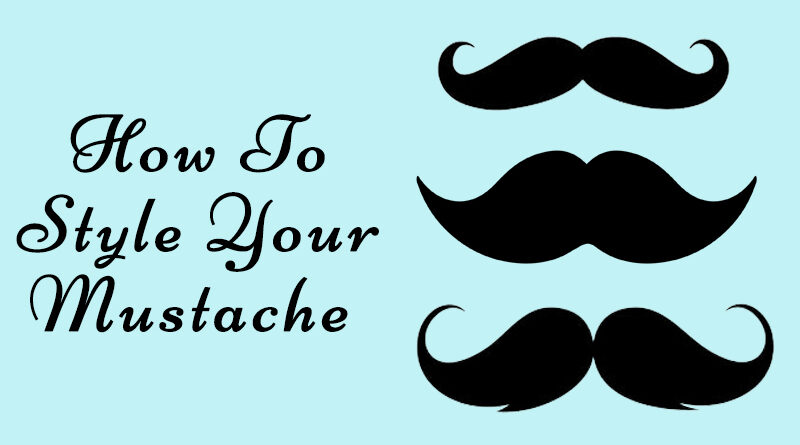 How to style your mustache