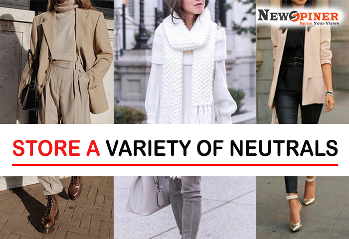 Store a variety of neutrals