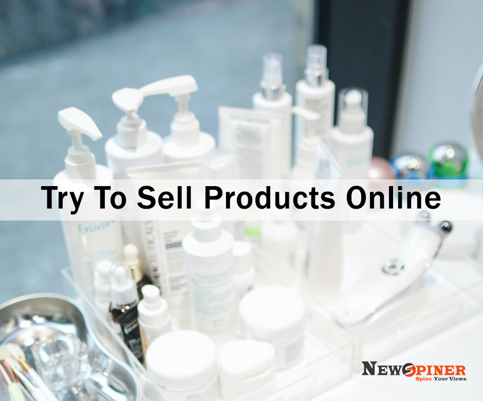 Try to sell products online - how to earn money online without investment for students