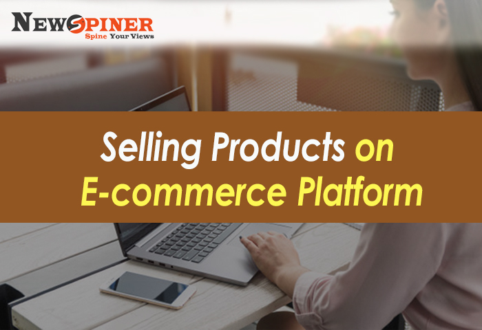 Selling products on E-commerce platform