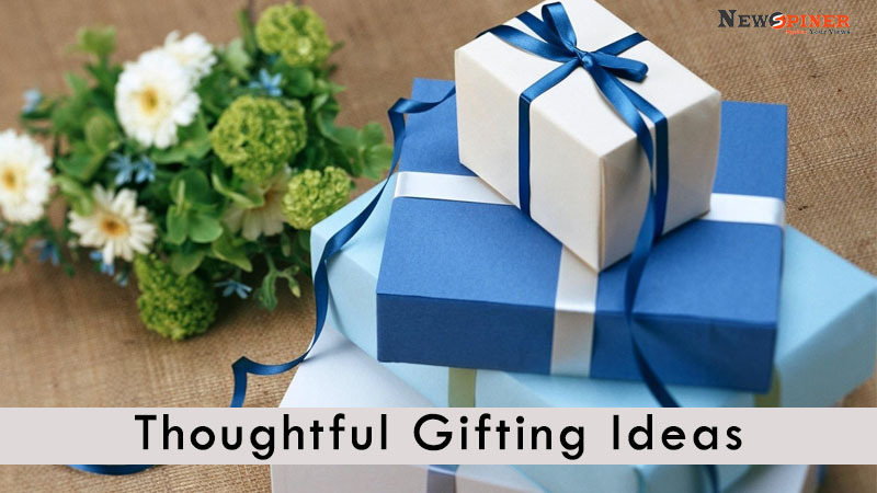 Thoughtful Gifting Ideas
