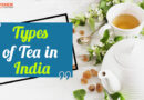 Types of Tea in India