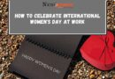 How to celebrate international women's day at work 2021