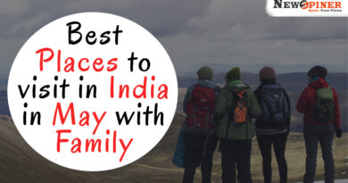 Best Places to visit in India in May with Family