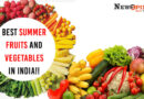 Best Summer Fruits and vegetables in india