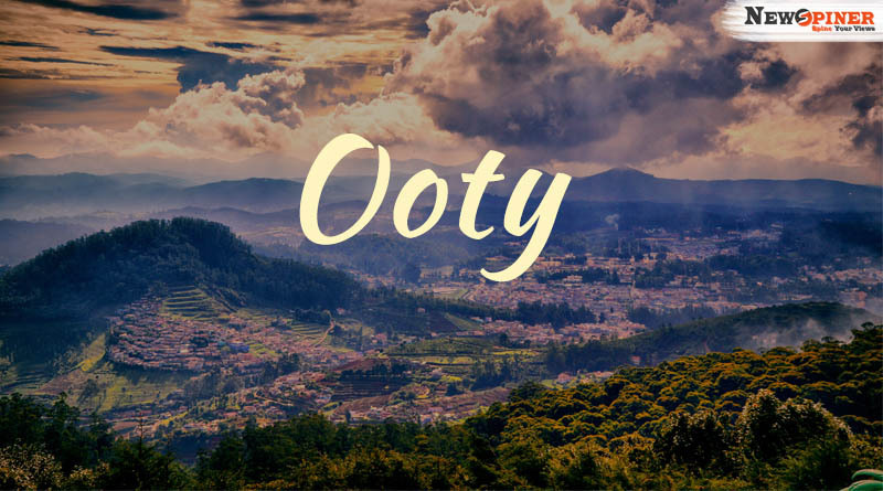 Ooty - Best Places to visit in India in May