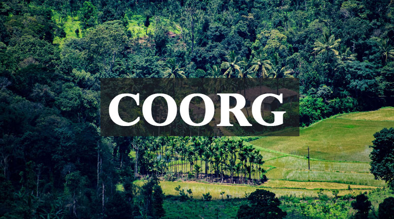 Coorg - Best places to visit in summer in Karnataka