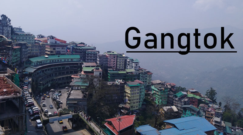 Gangtok - Best Places to visit in summer in india