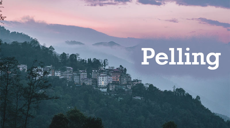 Pelling - Best places to visit in india during summer