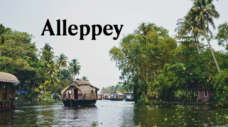 Alleppey - Best places to visit in monsoon in south india