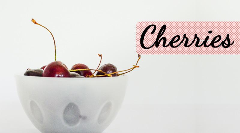 Cherries - Monsoon fruits in india