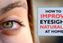 How to improve eyesight naturally at home?