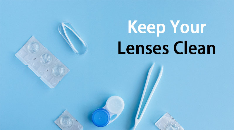 Keep your lenses clean