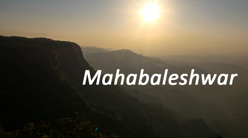 Mahabaleshwar - Best Places to visit in monsoon in Maharashtra