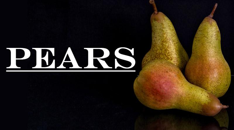 Pears - Rainy season fruits