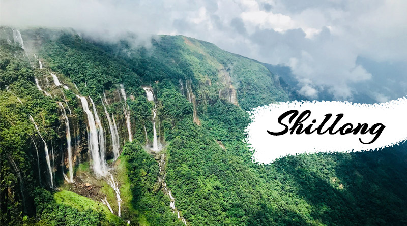 Shillong - Best Places to Visit in monsoon in India