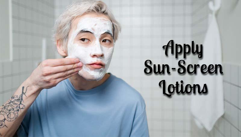 Apply sun screen lotion