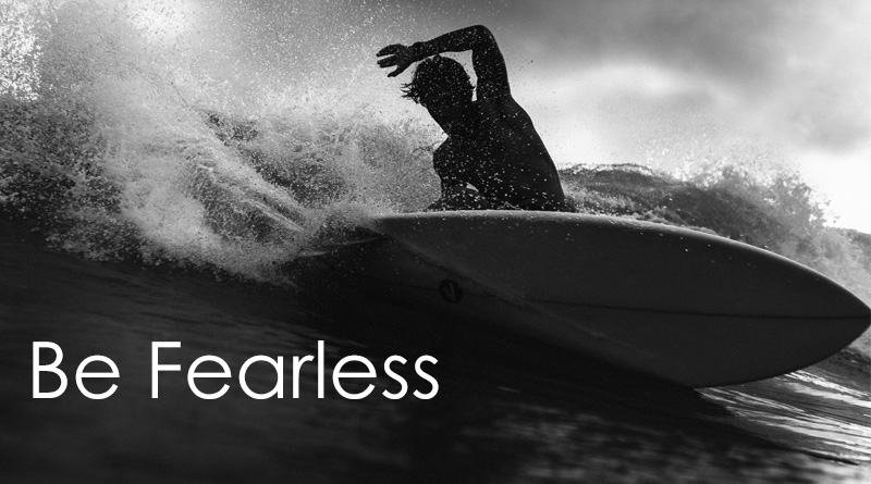 Be Fearless - How to build self confidence