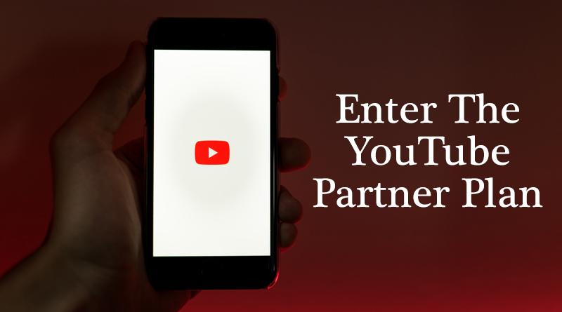 Enter the YouTube partner plan - How to earn money from social media