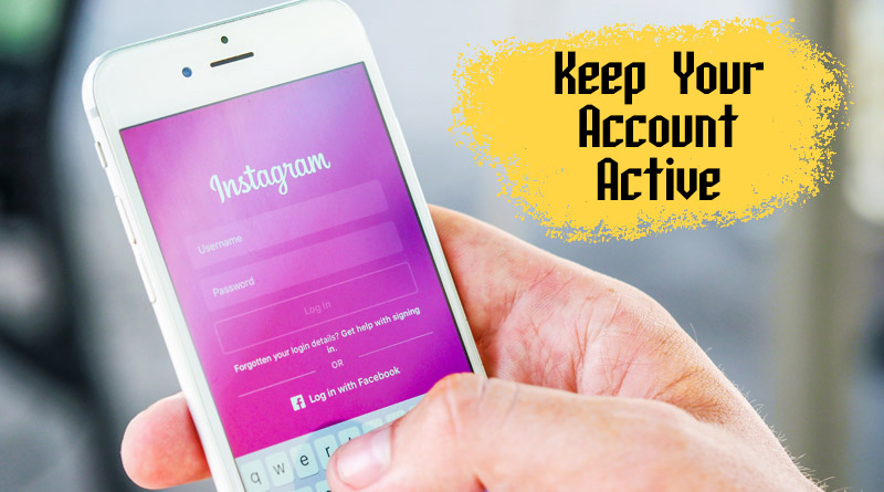 Keep your account active