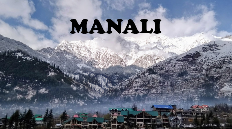 Manali - Best Places for nature lovers in India