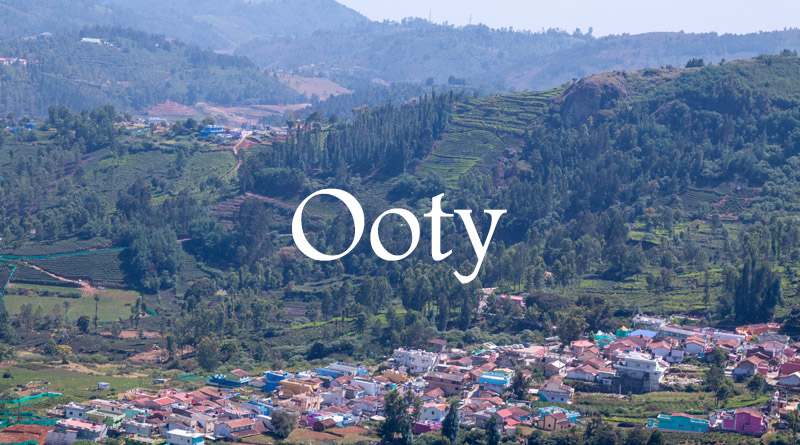 Ooty - Best places to visit for nature lovers in India