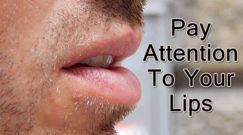 Pay attention to your lips