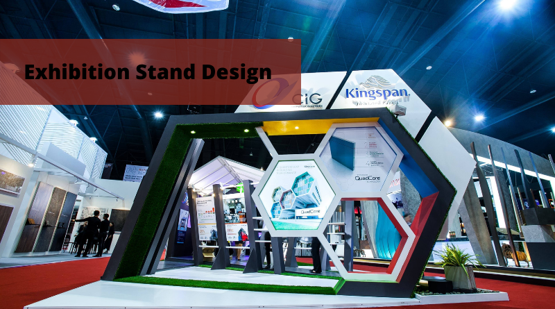 How Can You Stand Out With An Outstanding Exhibition Stand Design?