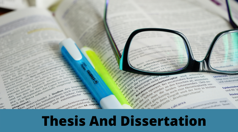Difference between Thesis and Dissertation: Important things that a University Student Must Know